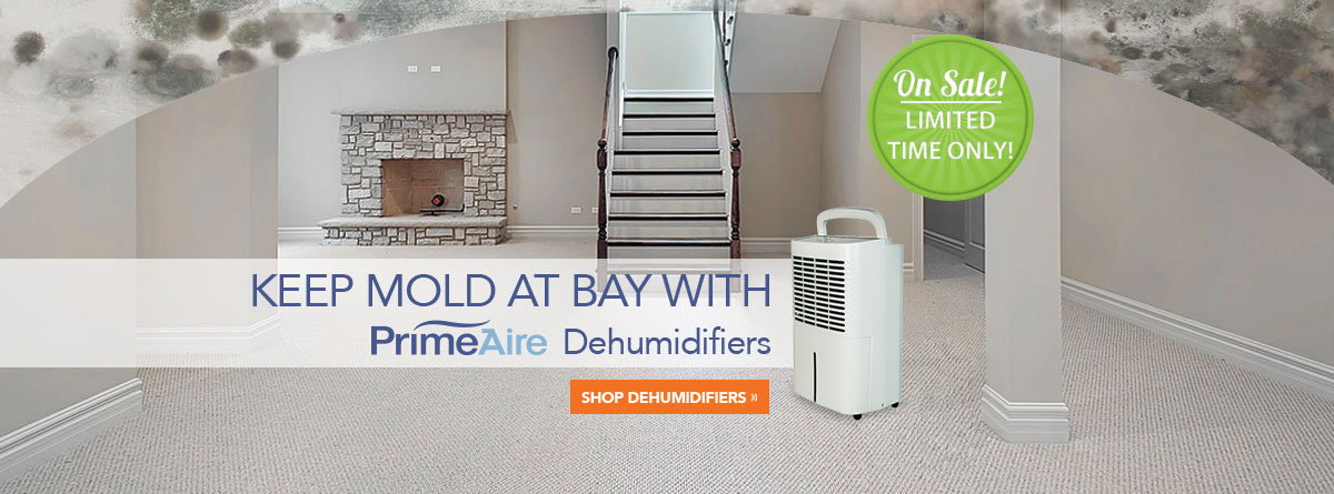PrimeAire Dehumidifiers - On Sale for a Limited Time!