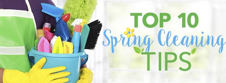 top 10 spring cleaning tips in 2016
