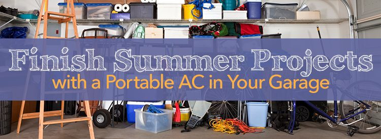 finish summer projects with a portable ac main image - Garage Ac