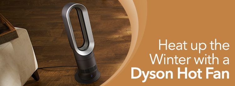 Heat Up The Winter With A Dyson Hot Fan Sylvane